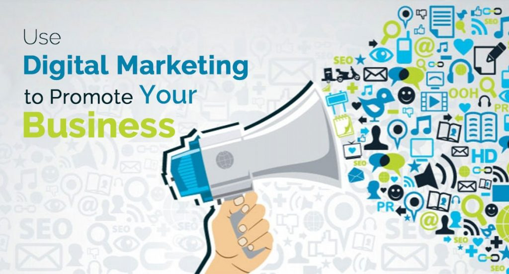 How Can You Effectively Use Digital Marketing To Promote Your Business?
